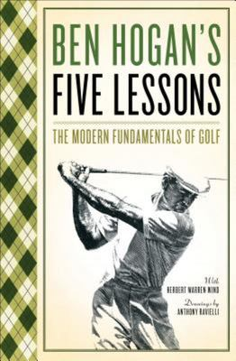 Five Lessons:The Modern Fundamentals of Golf