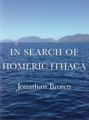 In Search of Homeric Ithaca