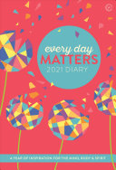 Every Day Matters 2021 Pocket Diary - A Year of Inspiration for the Mind, Body and Spirit