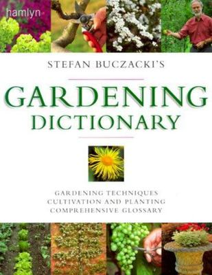Gardening Dictionary - Garden Techniques, Guide to Cultivation and Planting, Comprehensive Glossary