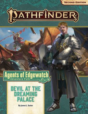 Pathfinder Adventure Path - Devil at the Dreaming Palace (Agents of Edgewatch 1 Of 6)
