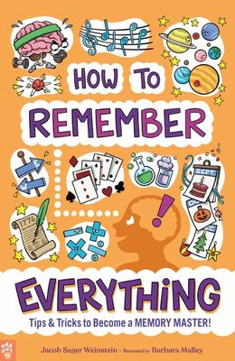 How to Remember Everything - Tips and Tricks to Become a Memory Master!