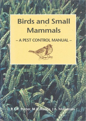 Birds and Small Mammals -A Pest Control Manual-