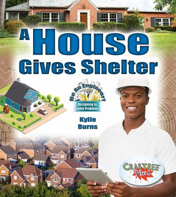 HOUSE GIVES SHELTER