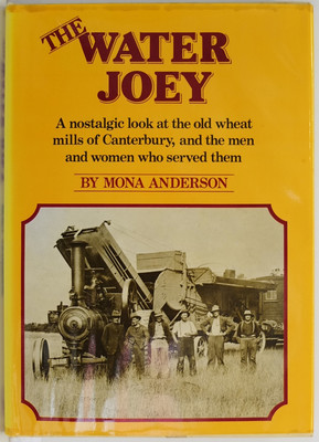 The Water Joey - A nostalgic look at the old wheat mills of Canterbury and the men and women who served them