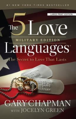 The Five Love Languages Military Edition - The Secret to Love That Lasts