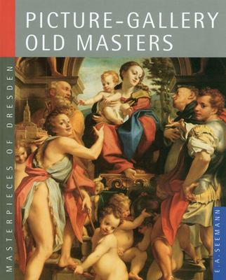 Picture-Gallery Old Masters - Masterpieces of Dresden