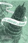 The Memory of Babel (#3 Mirror Visitor)