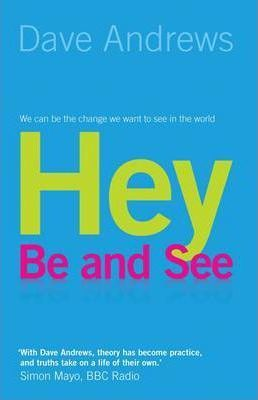 Hey be and see