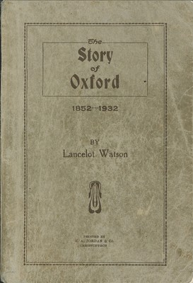 The Story of Oxford 1852-1932