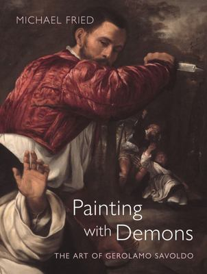 Painting with Demons - The Art of Gerolamo Savoldo