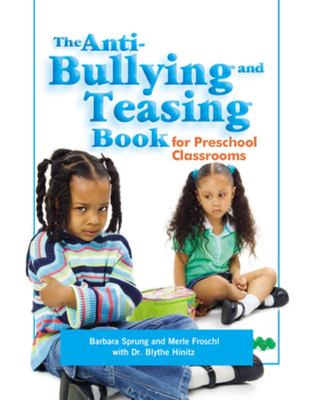ANTI BULLYING AND TEASING BOOK FOR PRESCHOOL CLASROOMS