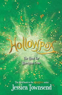 Hollowpox: The Hunt for Morrigan Crow (#3 Nevermoor) (HB)