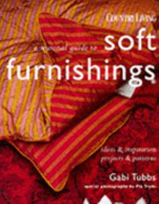 A Seasonal Guide to Soft Furnishings - Ideas and Inspiration Projects and Patterns