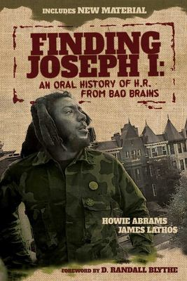 Finding Joseph I - An Oral History of H. R. from Bad Brains