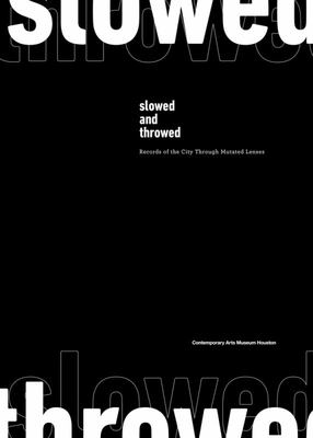 Slowed and Throwed: Records of the City Through Mutated Lenses - Celebrating hip hop legend DJ Screw