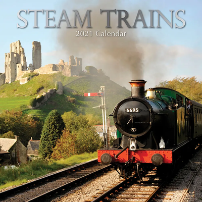 16 Month Calendar 2021: Steam Trains
