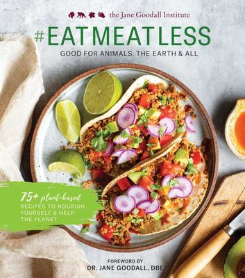 Eat Meat Less - For Animals, for the Planet, and for Me