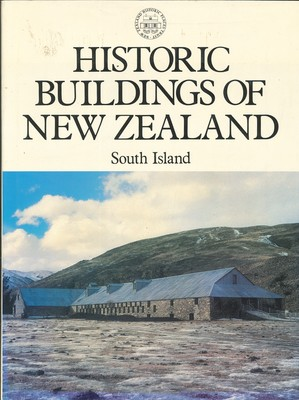 Historic Buildings of New Zealand - South Island