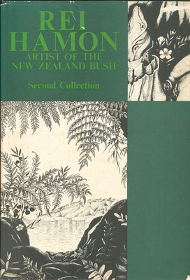 Rei Hamon: Artist of the New Zealand Bush: Second Collection