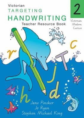 Targeting Handwriting Teacher Resource Book VIC Year 2 - Pascal
