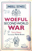 Woeful Second World War (Horrible Histories 25th Anniversary Edition)