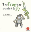 The Frog Who Wanted to Fly