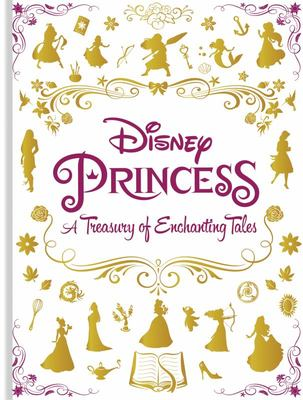 Disney Princess: A Treasury of Enchanting Tales