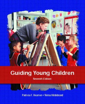 GUIDING YOUNG CHILDREN 7TH EDITION