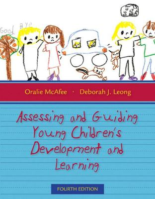 ASSESSING AND GUIDING YOUNG CHILDRENS DEVELOPMENT AND LEARNI