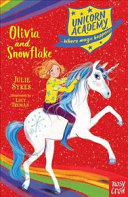 Olivia and Snowflake (Unicorn Academy #6)