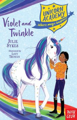 Violet and Twinkle (Unicorn Academy)
