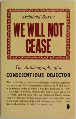 We Will Not Cease - The Autobiography of a Conscientious Objector