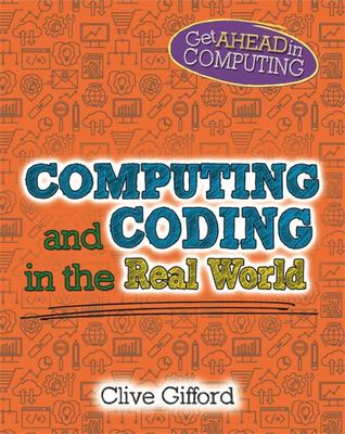 Get Ahead in Computing: Computing and Coding in the Real World