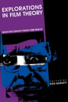Explorations in Film Theory - Selected Essays from Cine-Tracts