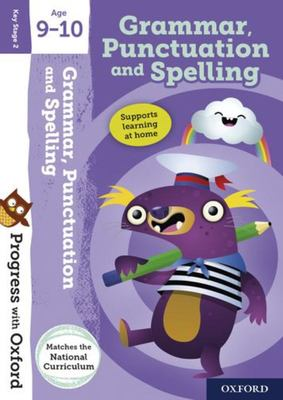 Progress with Oxford:: Grammar, Punctuation and Spelling Age 9-10