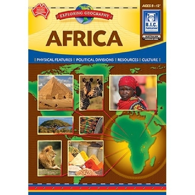 Exploring Geography: Africa - Ages 8-12 - RIC-6370