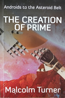 Androids to the Asteroid Belt: The Creation of Prime