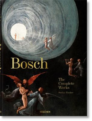 Bosch. the Complete Works XL