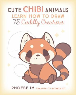 Cute Chibi Animals - Learn How to Draw 75 Cuddly Creatures