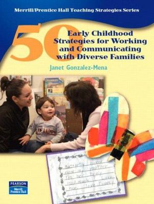 50 EARLY CHILDHOOD STRATEGIES FOR WORKING AND COMMUNICATING