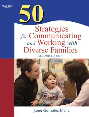 50 STRATEGIES FOR COMMUNICATING AND WORKING WITH DIVERSE FAM