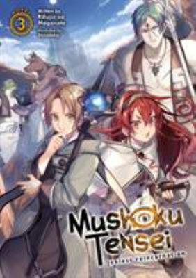 Mushoku Tensei: Jobless Reincarnation LN Vol. 3