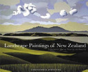 Landscape Paintings of New Zealand : A Journey from North to South