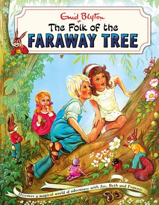 The Folk of The Faraway Tree (The Magic Faraway Tree #3 Vintage Edition)