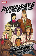 Runaways by Rainbow Rowell Vol. 2 - Best Friends Forever