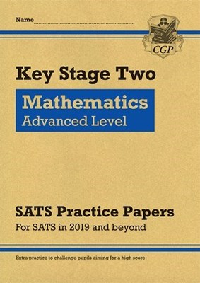 KS2 Maths Targeted SATS Practice Papers: Advanced Level (for the 2021 Tests)