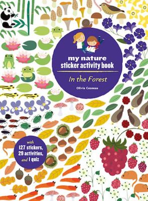 IN THE FOREST MY NATURE STICKER ACTIVITY BOOK