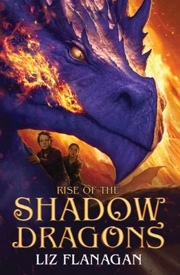 Rise of the Shadow Dragons (Legends Of The Sky #2)