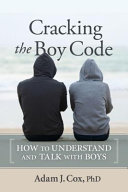 Cracking the Boy Code - How to Understand and Talk with Boys
